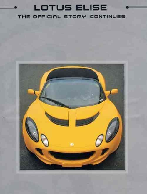 Lotus Elise : The Official Story Continues