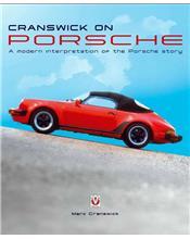 Cranswick on Porsche - A modern interpretation of the Porsche story