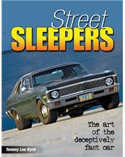 Street Sleepers : The Art of the Deceptively Fast Car
