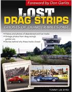Lost Drag Strips : Ghosts of Quarter-Miles - Front Cover
