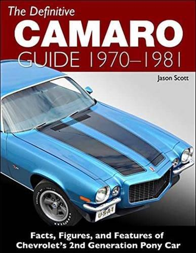 Definitive Camaro Guide 1970 - 1981