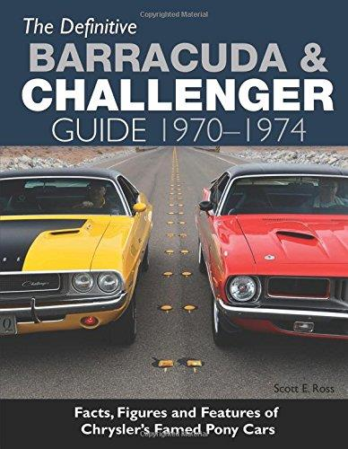 The Definitive Barracuda & Challenger Guide 1970 - 1974