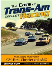The Cars of Trans-Am Racing 1966 - 1972