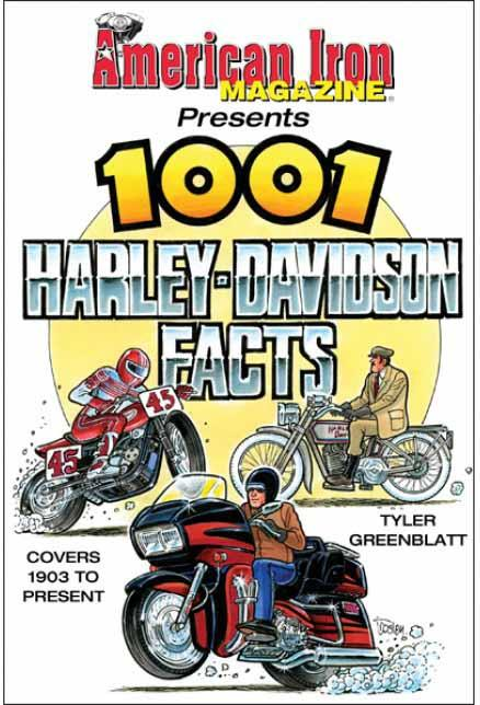 American Iron Magazine Presents 1001 Harley Davidson Facts - Front Cover