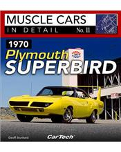 Muscle Cars in Detail Number 11 : 1970 Plymouth Superbird