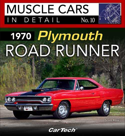 Muscle Cars In Detail No. 10: 1970 Plymouth Road Runner