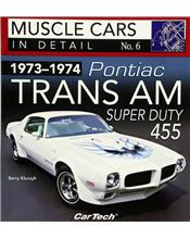 Muscle Cars in Detail Number 06 : 1973 - 1974 Pontiac Trans Am Super Duty 455