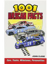 1001 Nascar Facts : Cars, Tracks, Milestones and Personalities