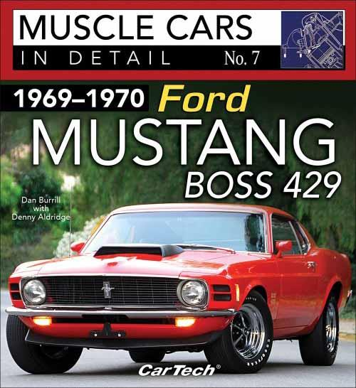 Muscle Cars in Detail No. 7: 1969 - 1970 Ford Mustang Boss 429