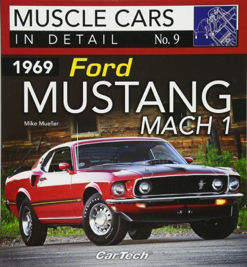 Muscle Cars In Detail No. 9: 1969 Ford Mustang Mach 1