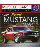 Muscle Cars In Detail No. 9 : 1969 Ford Mustang Mach 1