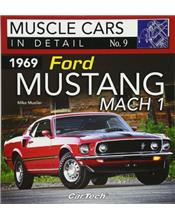 Muscle Cars In Detail Number 09: 1969 Ford Mustang Mach 1