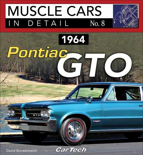 Muscle Cars in Detail No. 8: 1964 Pontiac GTO