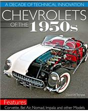 Chevrolets of the 1950s : A Decade of Technical Innovation