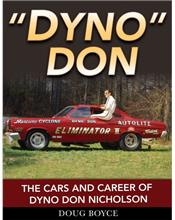 Dyno Don : The Cars and Career of Dyno Don Nicholson