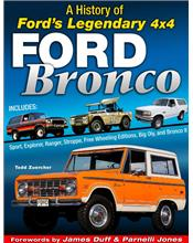Ford Bronco : A History of Ford's Legendary 4X4