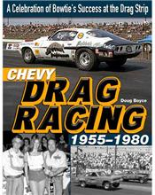 Chevy Drag Racing 1955 - 1980