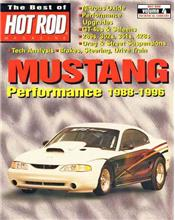 Mustang Performance 1988 - 1996 : The Best Of Hot Rod Magazine