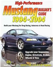 High-Performance Mustang 1994 - 2004 Builder's Guide