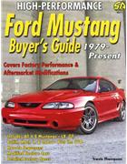 High-Performance Ford Mustang Buyers Guide 1979 - Present
