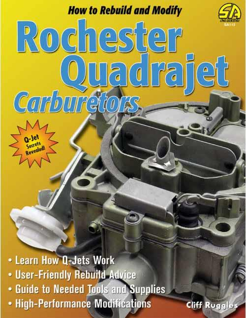 How To Rebuild And Modify Rochester Quadrajet Carburetors - Front Cover