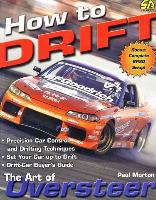 How to Drift : The Art of Oversteer - Front Cover