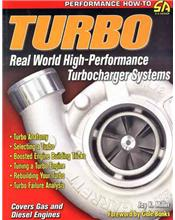 Turbo : Real World High-Performance Turbocharger Systems
