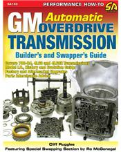 GM Automatic Overdrive Transmission : Builder's And Swapper's Guide