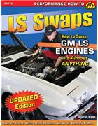 Ls Swaps : How to Swap GM Ls Engines Into Almost Anything - Front Cover