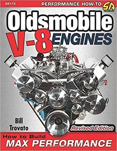 How to Build Max Performance Oldsmobile V8s