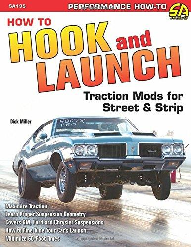 How to Hook & Launch : Traction Mods for Street & Strip - Front Cover