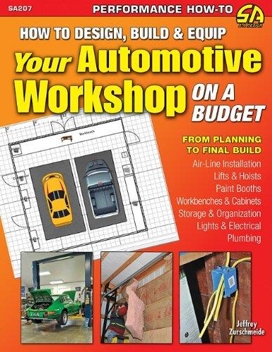How to Design, Build & Equip Your Automotive Workshop on a Budget - Front Cover