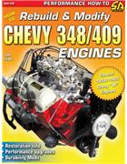 How to Rebuild & Modify Chevy 348 & 409 Engines