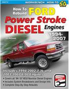 How to Rebuild Ford Powerstroke Diesel Engines 1994 - 2007