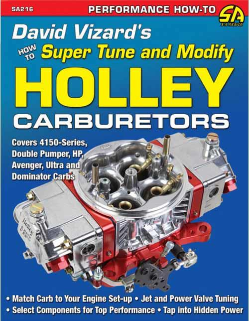 How To Super Tune & Modify Holley Carburetors - Front Cover