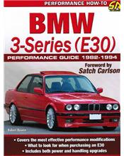 BMW 3-Series (E30) Performance Guide 1982 - 1994