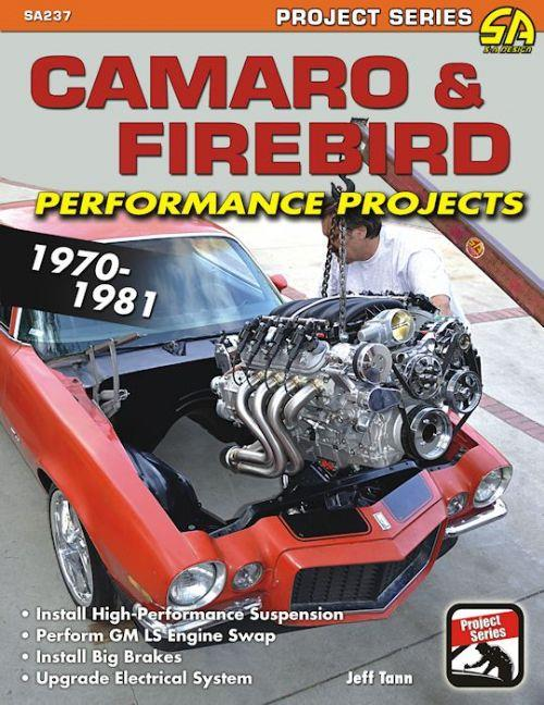 Camaro and Firebird Performance Projects 1970 - 1981 - Front Cover