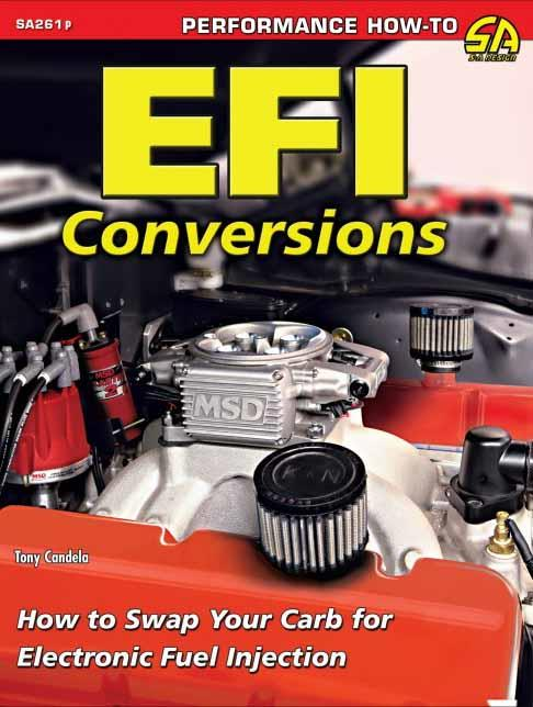 EFI Conversions : How to Swap Your Carb for Electronic Fuel Injection