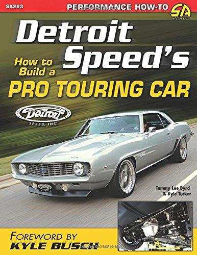Detroit Speeds: How to Build a Pro Touring Car