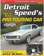 Detroit Speeds : How to Build a Pro Touring Car