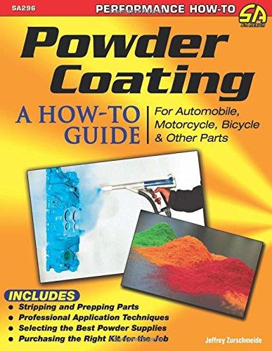 Powder Coating : A How-to Guide for Automotive, Motorcycle, and Bicycle Parts - Front Cover