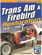 Trans Am and Firebird 1970-1/2 - 1981 Restoration