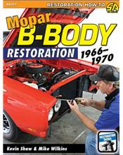 Mopar B-Body Restoration 1966 - 1970