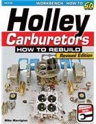 Holley Carburetors : How to Rebuild