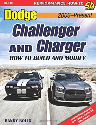 Dodge Challenger & Charger 2006-Present: How to Build and Modify