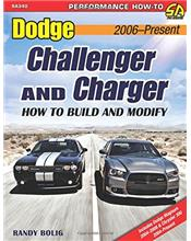 Dodge Challenger & Charger 2006-Present : How to Build and Modify