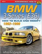 BMW 3-Series (E36) 1992 - 1999: How to Build and Modify