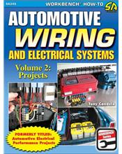 Automotive Wiring and Electrical Systems : Volume 2 Projects
