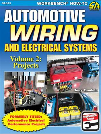 Automotive Wiring and Electrical Systems Vol 2 : Projects - Front Cover