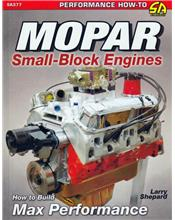 Mopar Small-Blocks Engines : How to Build Max Performance
